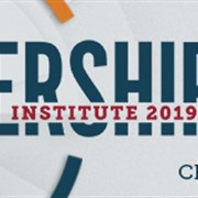 Registration Now Open for Leadership Institute 2019