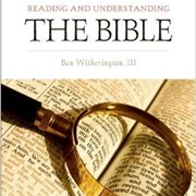 Witherington to lead workshop slated Oct. 16-17 on Reading and Understanding the Bible